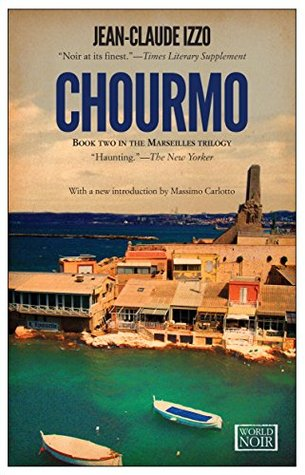 Chourmo: Marseilles Trilogy, Book Two