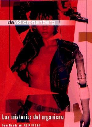 David Cronenberg: Los Misterios Del Organismo