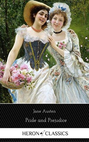 Pride and Prejudice (Heron Classics) [The Collection #01]