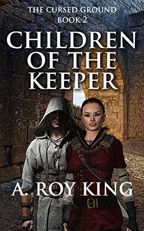Children of the Keeper: Book 2 of The Cursed Ground