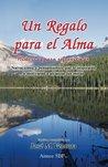 Un Regalo para el Alma (Historias para reflexionar nº 1)