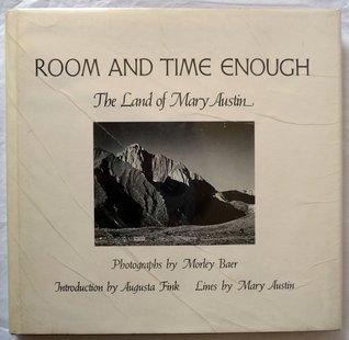 Room and Time Enough: The Land of Mary Austin