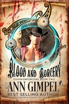 Blood and Sorcery by Ann Gimpel