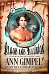 Blood and Illusion by Ann Gimpel