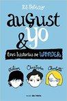 August y yo by R.J. Palacio