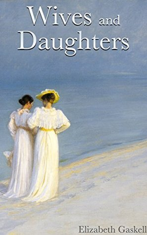 Wives and Daughters: Complete and Unabridged (Illustrated with Included Audiobook)