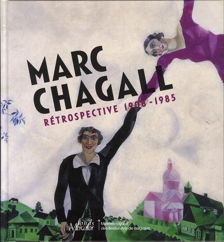 Marc Chagall : Rétrospective 1908-1985