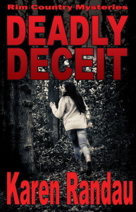 Deadly Deceit (Rim Country Mystery Series, #1)
