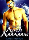 Stranded With The Alien Assassin (Celestial Mates, #3)