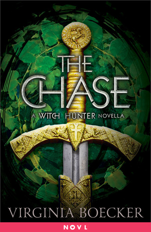 The witch hunter / the chase / the king slayer by Virginia Boecker