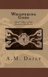 Whispering Gods (Lacuna Chronicles #3)