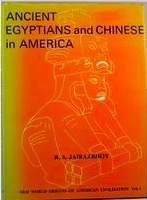Ancient Egyptians and Chinese in America [Volume 1]