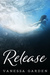 Release (Submerged Sun, #3)
