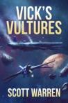Vick's Vultures by Scott   Warren