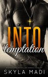 Into Temptation (The Sinful Duet Book 1)