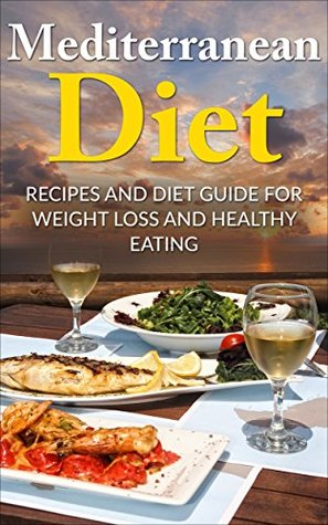 Mediterranean diet recipes and diet guide for weight loss and 31019324 forumfinder Choice Image
