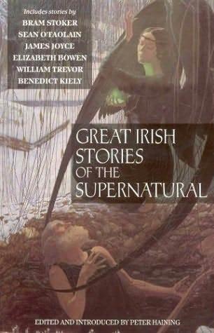 Great Irish Stories of the Supernatural