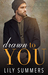 Drawn To You by Lily  Summers