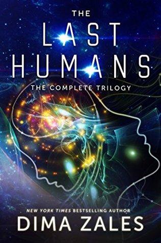 The Last Humans, Complete Trilogy -  Dima Zales, Anna Zaires