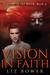 Vision in Faith