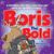 Boris the Bold: A Christmas...