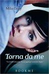 Torna da me by Mila Gray