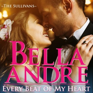 Every Beat of My Heart (New York Sullivans, #0.5; Sullivans, #14.5)