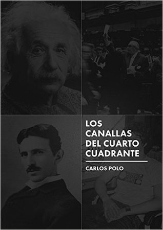 Los canallas del cuarto cuadrante by Carlos Polo Gil