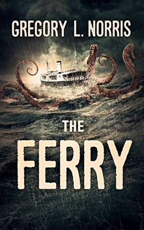 Ebook The Ferry by Gregory L. Norris TXT!