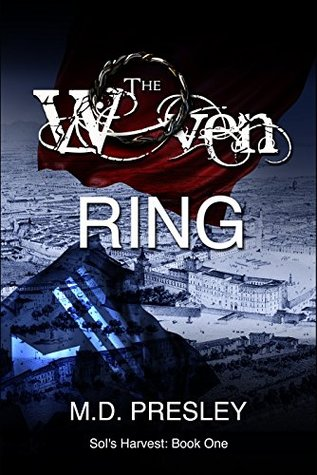 The Woven Ring by M.D. Presley