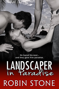 Landscaper in Paradise by Robin  Stone