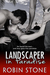 Landscaper in Paradise (The Landscaper Series, #4)