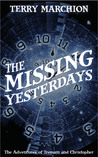 The Missing Yesterdays (The Adventures of Tremain & Christopher #1)