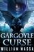 Gargoyle Curse