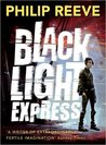 Black Light Express (Railhead, #2)