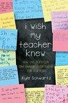 I Wish My Teacher...