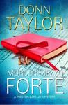 Murder Mezzo Forte (A Preston Barclay Mystery)
