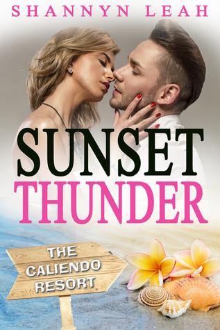 Sunset Thunder (The Caliendo Resort #1)