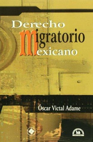 Derecho migratorio mexicano
