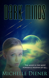 Dark Minds by Michelle Diener