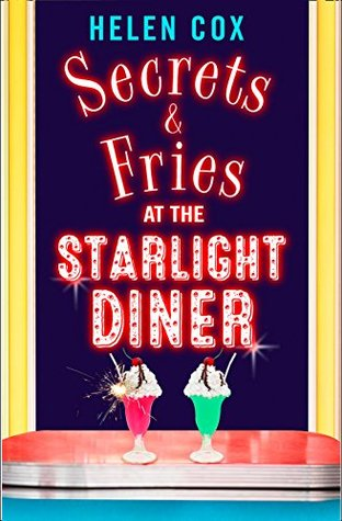 Secrets and Fries at the Starlight Diner (The Starlight Diner Series, #2)