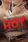 Running Hot by Yolande Kleinn