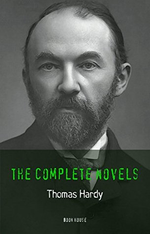 Thomas Hardy: The Complete Novels [Tess of the D'Urbervilles, Jude the Obscure, The Mayor of Casterbridge, Two on a Tower, etc] (Book House)