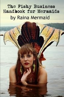 The Fishy Business Handbook for Mermaids