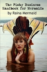 The Fishy Business Handbook for Mermaids
