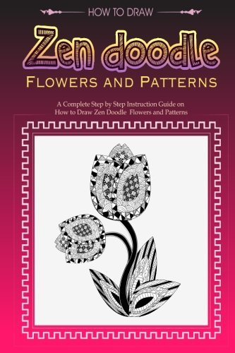 How to Draw Flowers: Creative Drawing and Designs