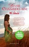 W cieniu by Diane Chamberlain