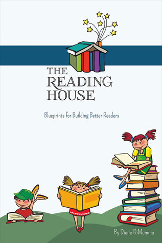 The Reading House: Blueprints for Building Better Readers EPUB