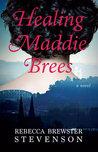 Healing Maddie Brees