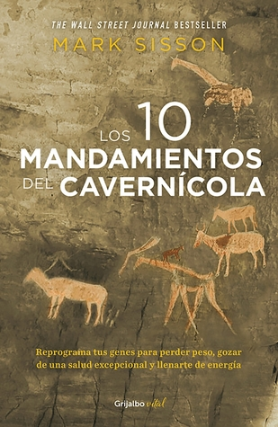 Los diez mandamientos del caverncola the primal blueprint 29101523 malvernweather Gallery